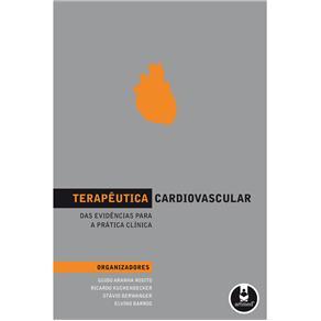 Terapeutica Cardiovascular: das Evidencias para a Pratica Clinica