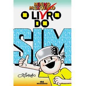 Livro do Sim, o - Menino Maluquinho - Nova Ortografia