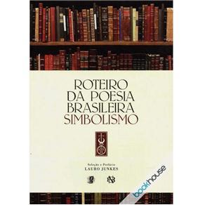 Roteiro da Poesia Brasileira Simbolismo
