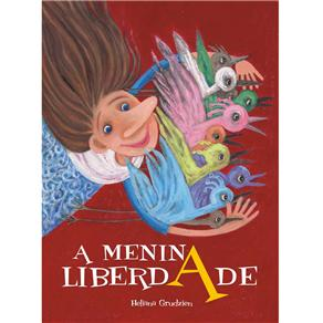 Menina Liberdade, A