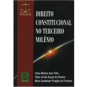 Direito Constitucional no Terceiro Milênio
