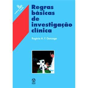 Regras Básicas de Investigação Clinica