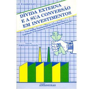 Dívida Externa e a Sua Conversão em Investimentos