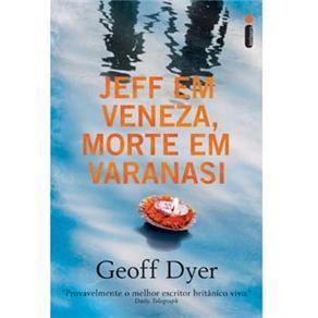 Jeff em Veneza, Morte em Varanasi