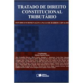 Tratado de Direito Constitucional Tributário - Heleno Taveira Tôrres