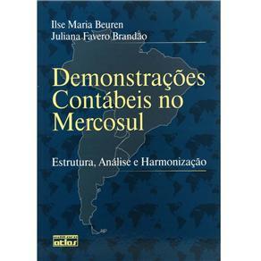 Demonstrações Contábeis no Mercosul: Estrutura, Analise e Harmonização