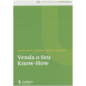 Sociopsicologia Empresarial - Venda o Seu Know-how - Monica Nicou, Christiane Ribbing e Eva Ading