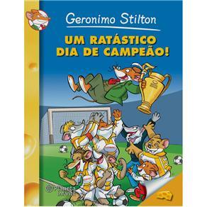 Um Ratástico Dia de Campeão - Geronimo Stilton