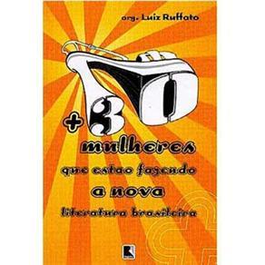 + 30 Mulheres Que Estão Fazendo a Nova Literatura Brasileira