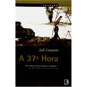 37ª Hora, A