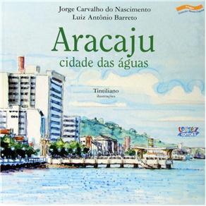 Aracaju - Cidade das Aguas