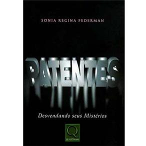 Patentes: Desvendando Seus Mistérios