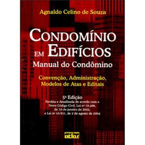 Condomínio em Edifícios: Manual do Condômino
