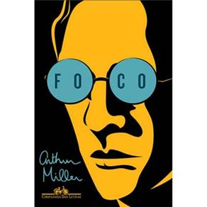 Foco - Arthur Miller