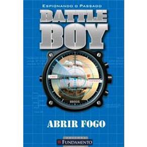 Battle Boy: Abrir Fogo