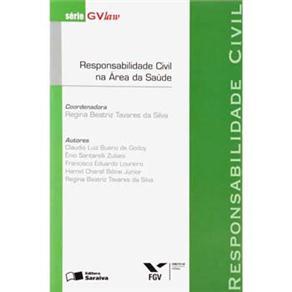 Responsabilidade Civil - Serie Gvlaw Responsabilidade Civil na Area da Saude