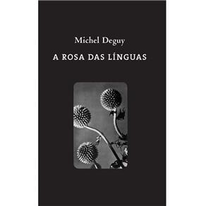 Rosa das Linguas, A