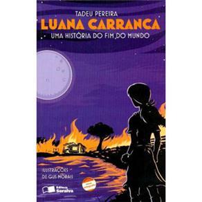 Luana Carranca: uma História do Fim do Mundo - Coleção Jabuti