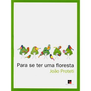 Para Se Ter uma Floresta