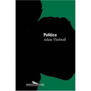 Política - Adam Thirlwell