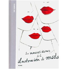 Los Nuevos Iconos de La Ilustración de Moda - Tony Glenville