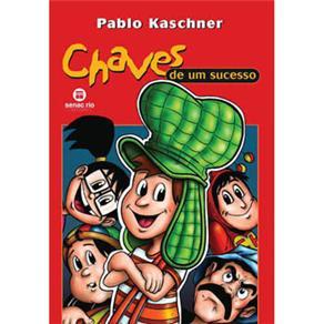 Chaves de um Sucesso - Pablo Kaschner