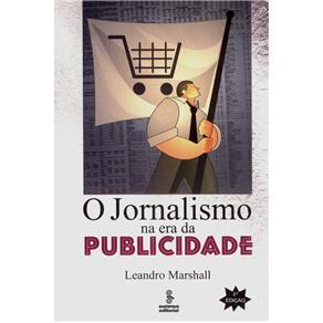 Jornalismo na Era da Publicidade, O