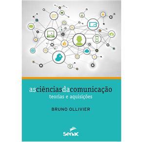 As Ciências da Comunicação - Bruno Ollivier