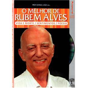 Melhor de Rubem Alves, O: Vida e Morte, Sentimentos, Poesia (0)