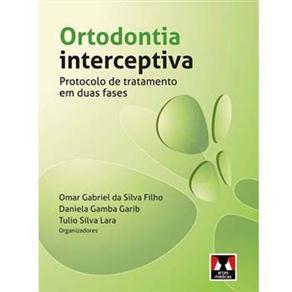 Ortodontia Interceptiva: Protocolo de Tratamento em Duas Fases
