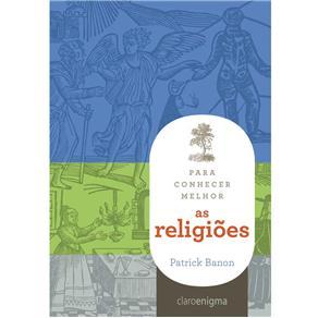 Para Conhecer Melhor as Religioes
