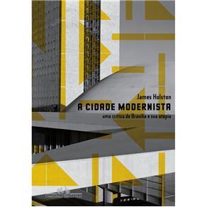 Cidade Modernista, A