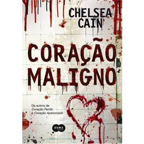 Coração Maligno - Volume 3 - Chelsea Cain