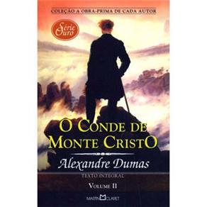 A Obra-prima de Cada Autor - o Conde de Monte Cristo - Volume 02