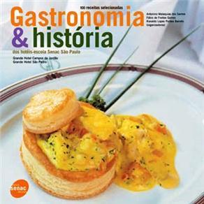 Gastronomia e Historia dos Hoteis Escola Senac Sao Paulo