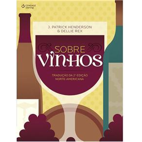 Sobre Vinhos - Traducao da 2ª Edicao Norte-americana