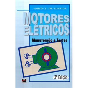 Motores Elétricos: Manutenção e Testes