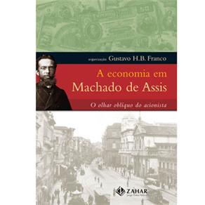 Economia em Machado de Assis: o Olhar Oblíquo do Acionista, A