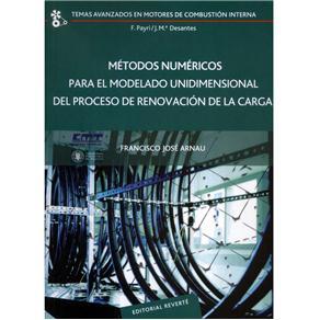 Métodos Numéricos para El Modelado Unidimensional Del Proceso de Renovación de La Carga