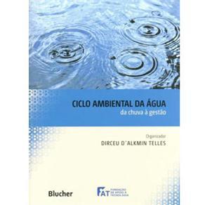 Ciclo Ambiental da Água: da Chuva à Gestão