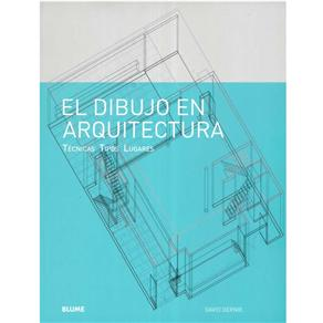 Dibujo En Arquitectura, El (2010 - Edição 1)