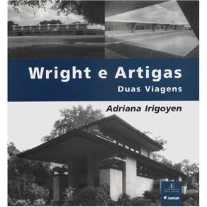 Wright e Artigas, Duas Viagens