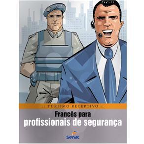 Francês para Profissionais de Segurança - Série Turismo Receptivo