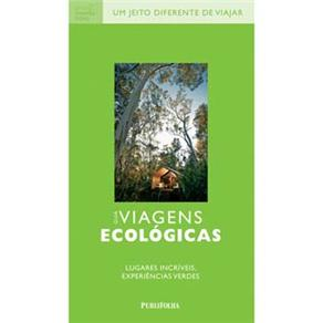 Guia Viagens Ecológicas: Lugares Incríveis, Experiências Verdes