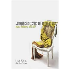 Conferências Escritas por Christian Dior para a Sorbonne 1955-1957