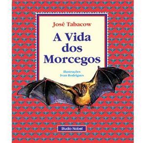 Vida dos Morcegos, A