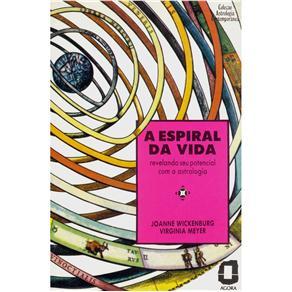 Espiral da Vida, A