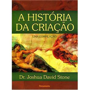 História da Criação, A