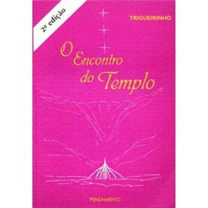 Encontro do Templo, O