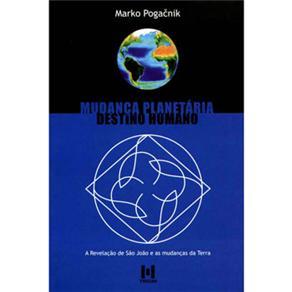 Mudança Planetária: Destino Humano